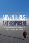 Adventures in the Anthropocene Wins 2015 Royal Society Winton Prize