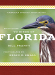 A Casual Field Guide to the Birds of Florida