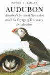 Audubon; America's Greatest Naturalist and His Journey of Discovery to Labrador