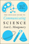 The Chicago Guide to Communicating Science, Second Edition