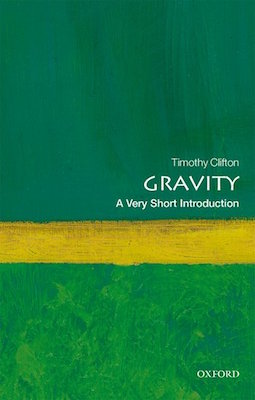 Gravity; A Very Short Introduction – The Well-read Naturalist