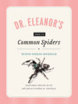Doctor Eleanors Common Spiders cover